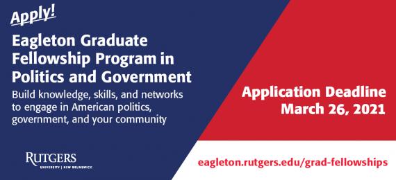 Eagleton Graduate Fellowship Program in Politics and Government